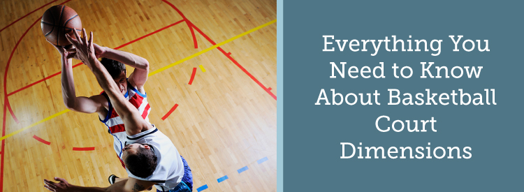 everything you need to know about basketball court dimensions - Resources